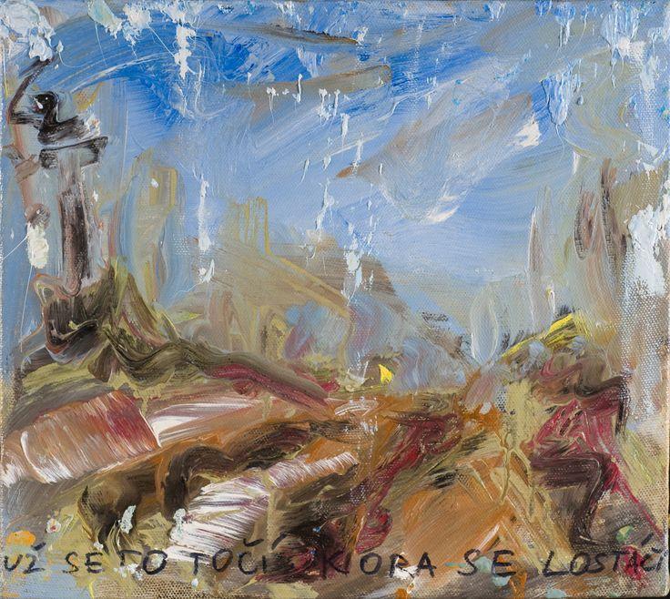 Tomáš Bambušek | Už se to točí kora se lostáčí, 50x42,5cm, olej na plátně, 2015. Solopysky #madeinBUBEC