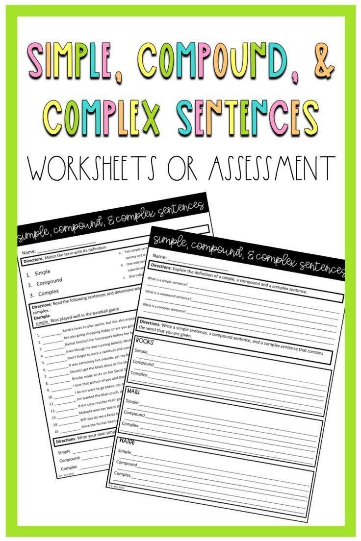 Simple Compound And Complex Sentence Worksheet In 2020 Complex Sentences Worksheets Complex Sentences Sentences