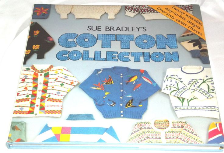 Vintage Hardback Knitting Book, Vintage Cotton Collection Sue Bradley - RARE by BunkysVintageCrafts on Etsy