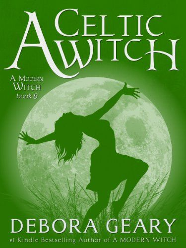 A Celtic Witch (A Modern Witch Series: Book 6) - http://www.gottaread.com/kindle-and-digital-format-books-free-shipping-on-books-to-read/a-celtic-witch-a-modern-witch-series-book-6/