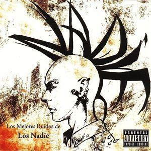 Nadie - Los mejores ruidos de Los Nadie