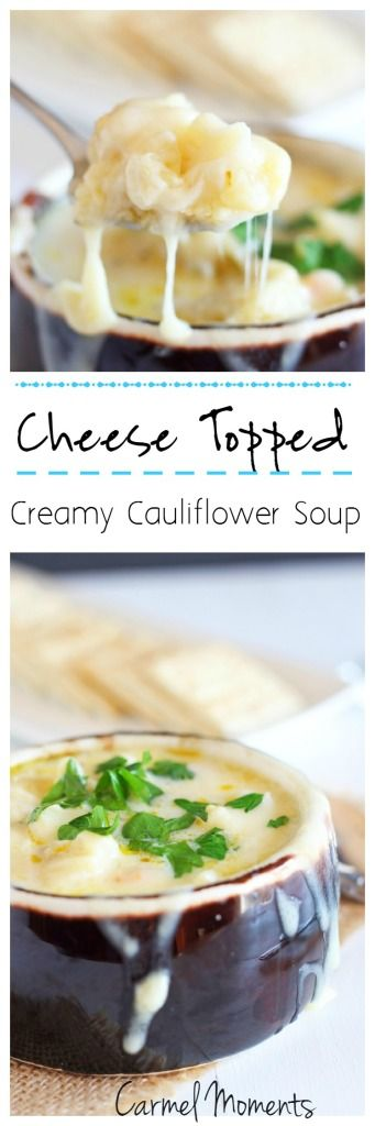 Cheese Topped Creamy Cauliflower Soup --Easy to follow creamy cauliflower soup topped with delicious Swiss | carmelmoments.com