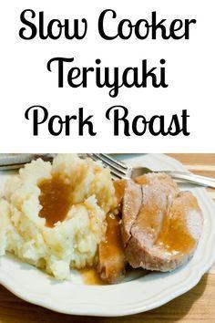 slow cooker teriyaki pork roast recipe cooker teriyaki teriyaki pork ...