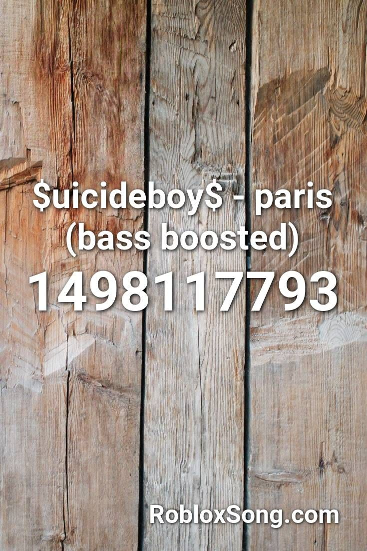 Uicideboy Paris Bass Boosted Roblox Id Roblox Music Codes In 2020 Roblox Curb Your Enthusiasm Coding