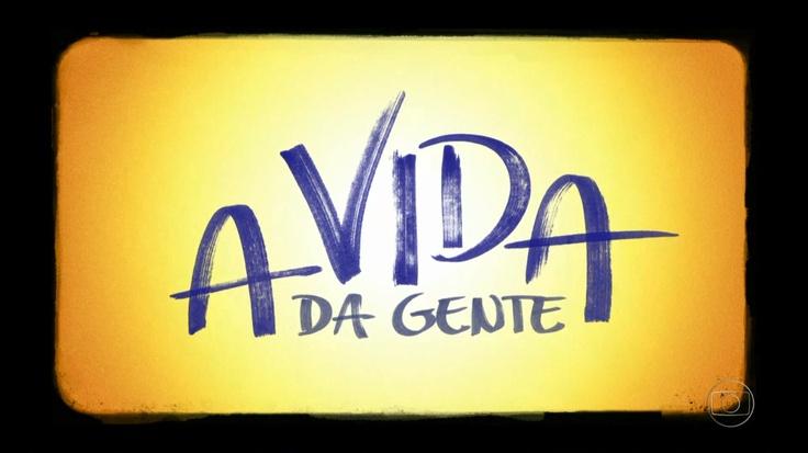 """Novela """"A Vida da Gente"""" da TV Globo, de 2011"""