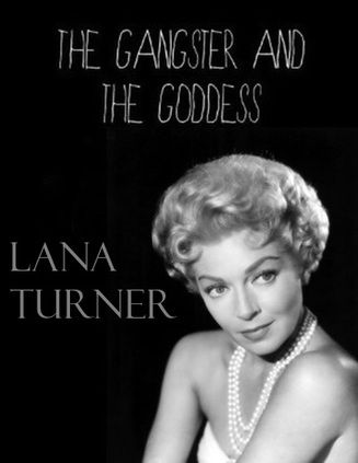 Documental: The Gangster and The Goddess (Lana Turner: El Gangster y la Diosa) - El asesinato de Johnny Stompanato.: