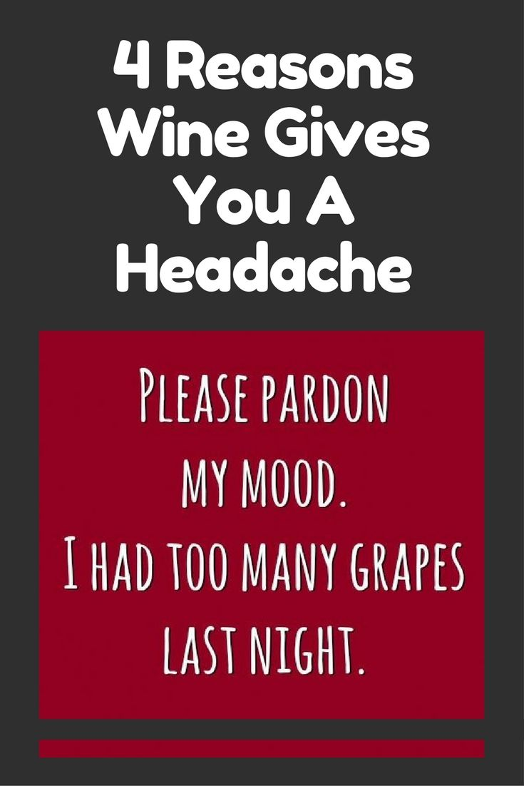 What Elements In Wine Can Cause A Headache Wine Preserver Wine Gift Set Wine Deals