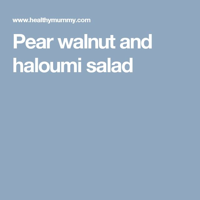 Pear walnut and haloumi salad