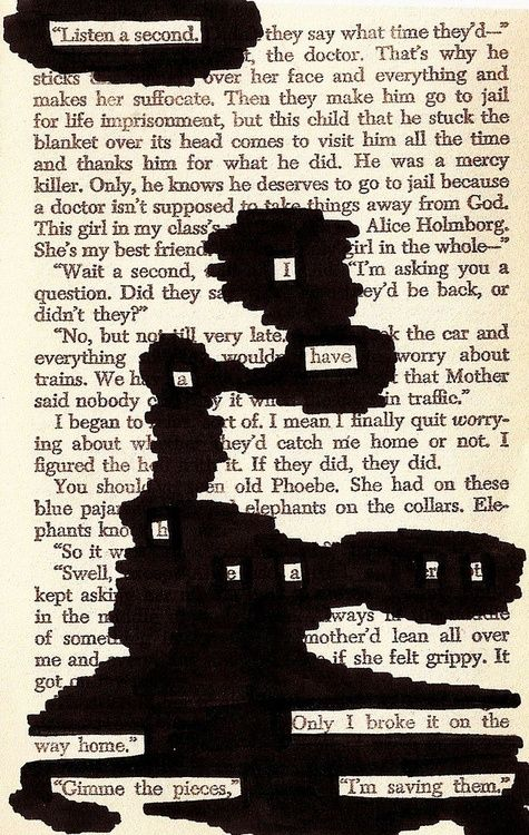 Blackout poetry from The Catcher in the Rye