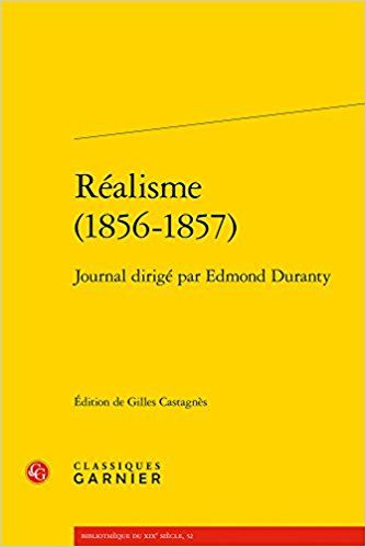 Realisme 1856-1857: Journal Dirige Par Edmond Duranty - Gilles Castagnes