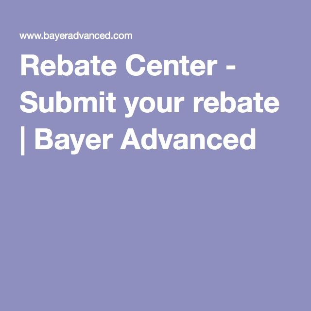 Rebate Center - Submit your rebate   Bayer Advanced