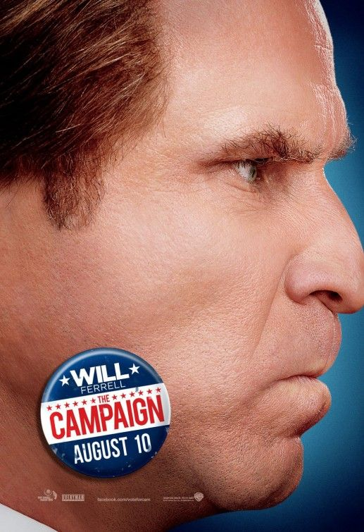 """The Campaign"". Vote CAM!The Campaigns, Movie Posters, Campaigns 2012, Cam Brady, Campaigns Stars, Zach Galifianakis, Loser Win, Film Posters, Will Ferrell"
