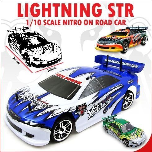 NEW ~ REDCAT RACING LIGHTNING STR ~ Radio Control ~ On Road Car ~ 1/10 Scale Nitro ~ Blue / White ~ NOW With 2.4 GHz RADIO ! by Redcat Racing. Save 3 Off!. $173.97. The 1/10 Scale Lightning STR RC car will light up any track like the Fourth of July! Its Vertex VX-16 power is transferred through a centrifugally shifted two-speed transmission to all four wheels for massive acceleration, while a beefy but lightweight aluminum alloy chassis, disc brakes, aluminum capped oil filled shocks pr...