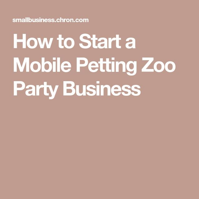 How to Start a Mobile Petting Zoo Party Business