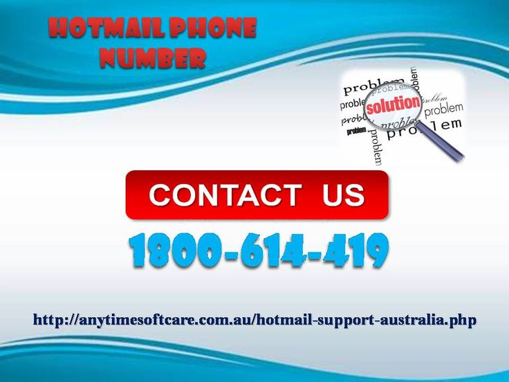 Do you want to solve current as well as future problems with Hotmail? Why then wasting your time here and there? Hotmail Phone Number 1-800-614-419 allows you to have a conversation with highly skilled and experienced technicians whose entire purpose is to fix or prevent your problems. Asking for ultimate support by experts saves a lot of time and is cost effective too. To get more support and services, you can make a glance at our site…