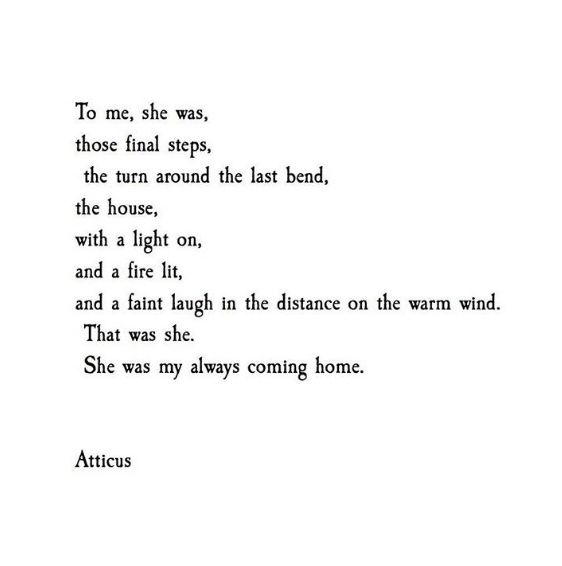 """'She Was' #atticuspoetry #atticus #poetry #loveherwild #fire #forever #cominghome  From the book """"Love Her Wild: Poetry"""" by Atticus"""