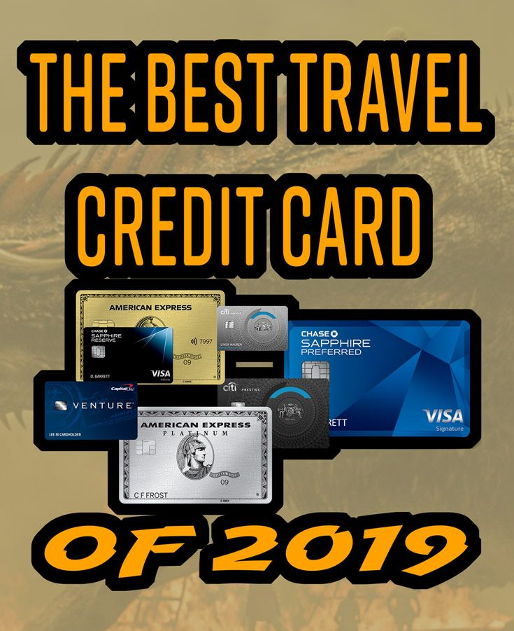 The Best Travel Credit Card Of 2019 Points Reckoning Best Travel Credit Cards Travel Credit Cards Credit Card
