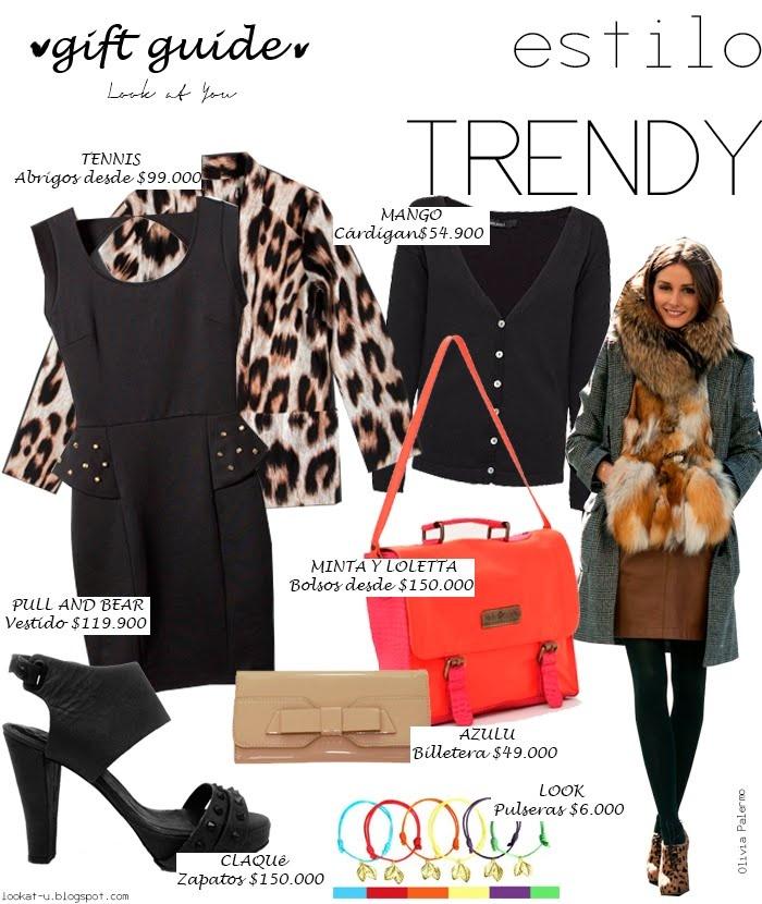 Sitio: LOOK AT YOU Fecha: Diciembre 11 de 2012 Título: GIFT GUIDE - Estilo Trendy