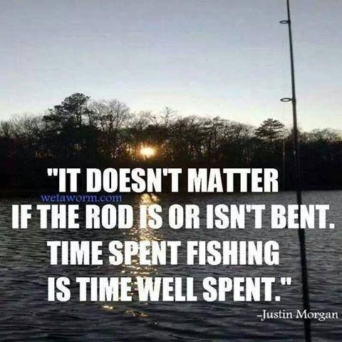 22 best fishing quotes images on pinterest fishing for Best time to go bass fishing
