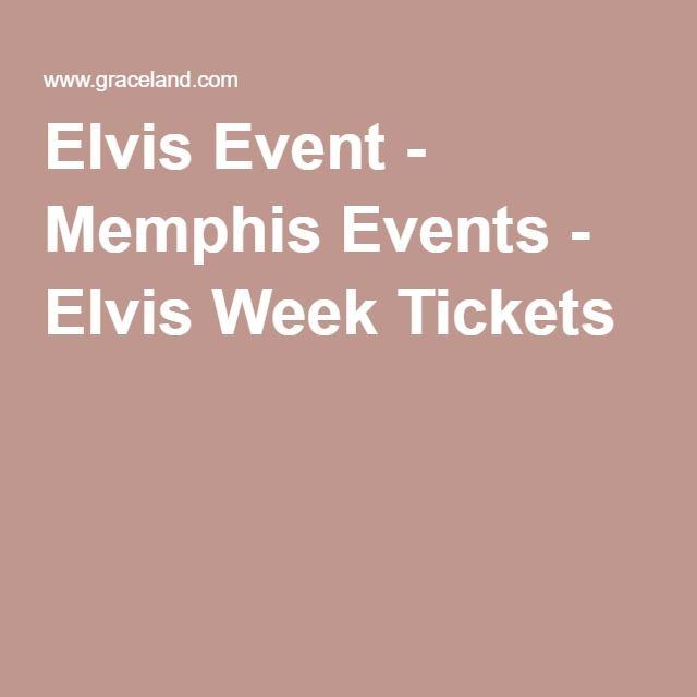 Elvis Week Tickets