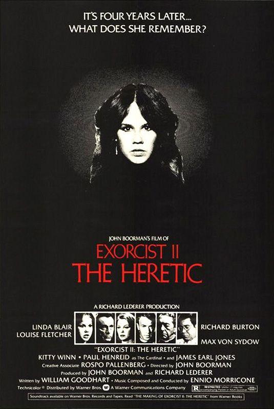 Exorcist II: The Heretic (1977) USA / Can. Warner Horror D: John Boorman. Linda Blair, Richard Burton, Louise Fletcher. 26/07/07