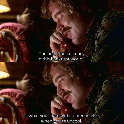 One of my favorite quotes! - Almost Famous