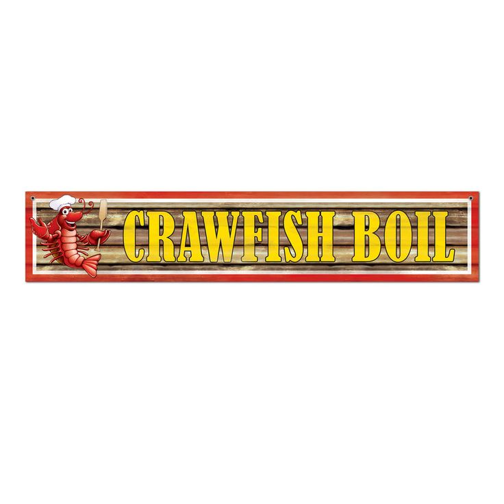 CRAWFISH BOIL Louisiana Howdown Cookout BBQ  Banner Sign Birthday party decorati #Beistle #Crwfishboil