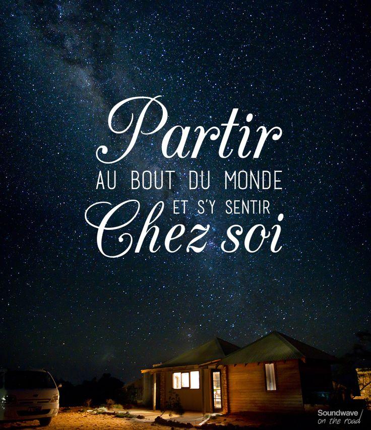 """""""Partir au bout du monde et s'y sentir chez soi"""" by Soundwave on the road www.soundwaveontheroad.com"""