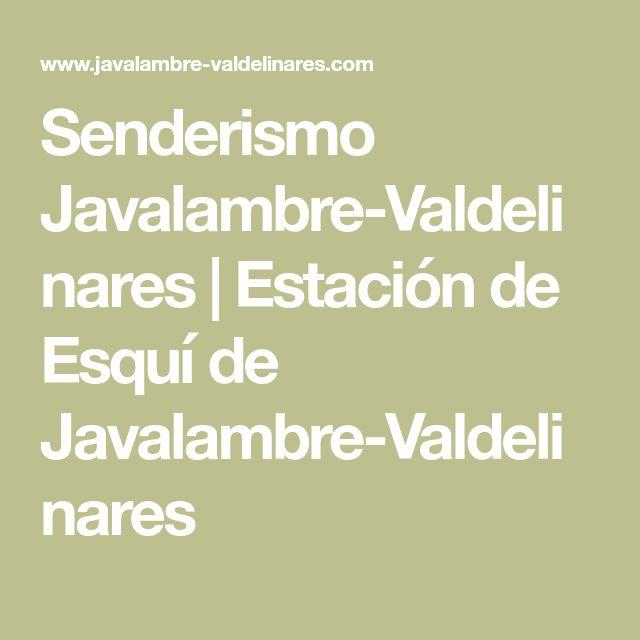 Senderismo Javalambre-Valdelinares | Estación de Esquí de Javalambre-Valdelinares