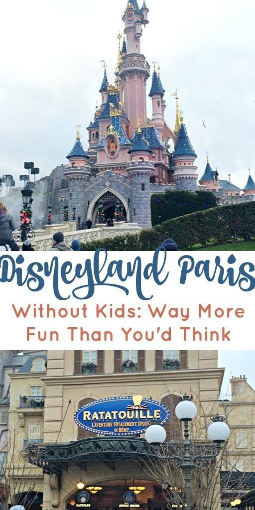 Disneyland Paris Without Kids Way More Fun Than You'd Think!