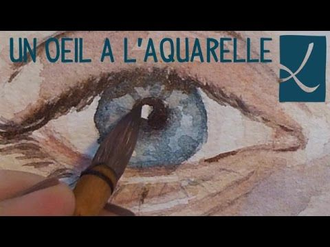 Vidéo : comment peindre un œil à l'aquarelle par l'Atelier De Louise - l'Atelier Géant