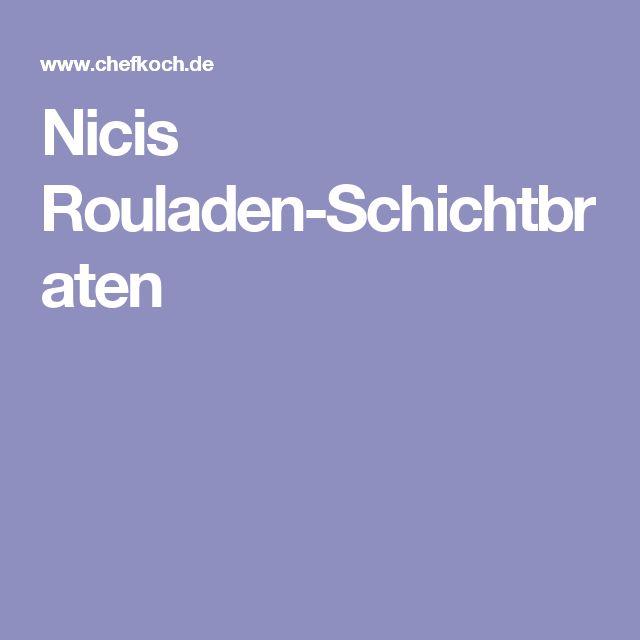 Nicis Rouladen-Schichtbraten