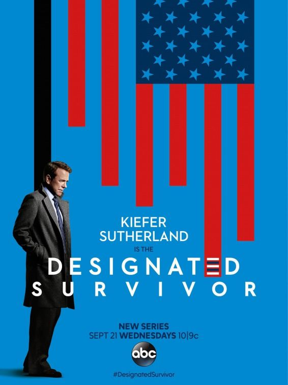 Designated Survivor September 2016 - ABC - A political TV series drama, Stars: Kiefer Sutherland