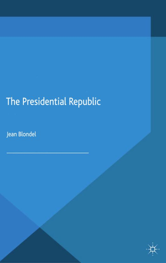 Jean Blondel's new book examines the rise of directly elected presidents over time