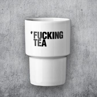 fucking tea