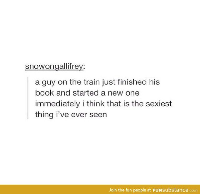 I can't remember the last time I saw a guy reading A book much less having a backup!  I would die...  find me a boy that reads!