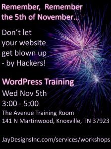 For my Knoxville peeps - WordPress Training November 5th at The Avenue. 3-5 only $80 - includes a Special so you'll never forget!
