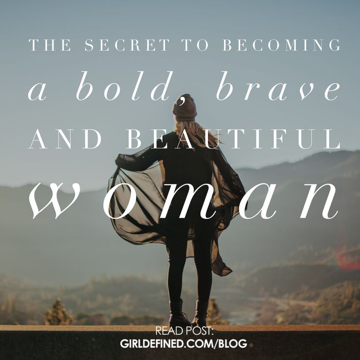 {New Blog} The Secret to becoming a Bold, Brave, and Beautiful Woman.