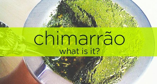 """Chim-A-What…? Yeah, I know. That was my reaction the first time I heard about Brazilian yerba mate. It's pronounced """"sheem-a-HOE"""" and sometimes spelled without the tilde mark as chimarrao. Basically, chimarrão is the term for traditional yerba mate from Brazil. Less formally, it's synonymous with erva mate (pronounced """"erva-MATCH"""", with a soft """"a"""" for """"match"""")—the Brazilian way of saying """"yerba mate."""""""
