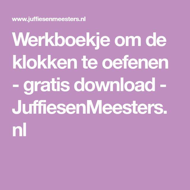 Werkboekje om de klokken te oefenen - gratis download - JuffiesenMeesters.nl