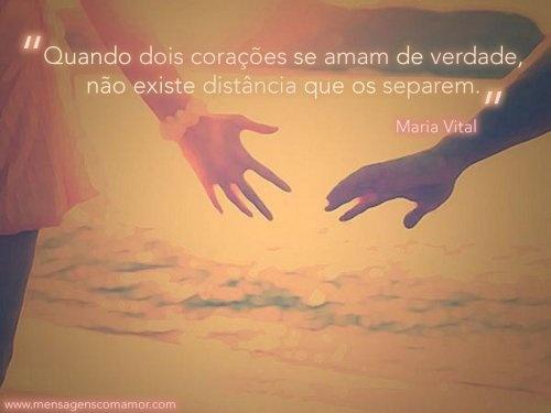 Quando dois corações se amam de verdade, não existe distância que os separem. #MariaVital