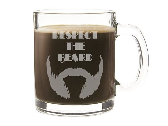 Etched Respect the Beard Coffee Cup - Personalized Gift - Men's Gift - Gift for Dad - Engraved Glass Mug - Mustache - Free Domestic