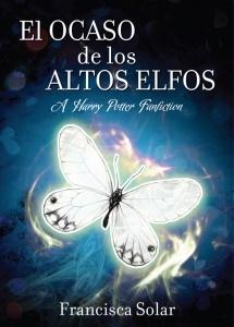"""""""El Ocaso de los Altos Elfos"""", a Harry Potter's fanfiction, 2003."""