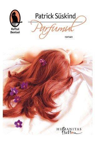 Parfumul de Patrick Suskind editie 2012
