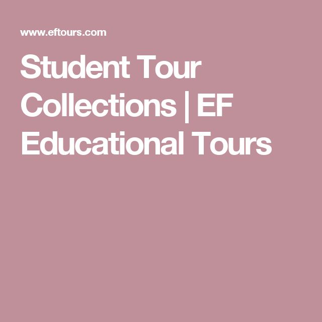 Student Tour Collections | EF Educational Tours