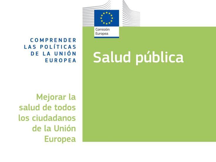 Acceso gratuito. Comprender las políticas de la Unión Europea : salud pública