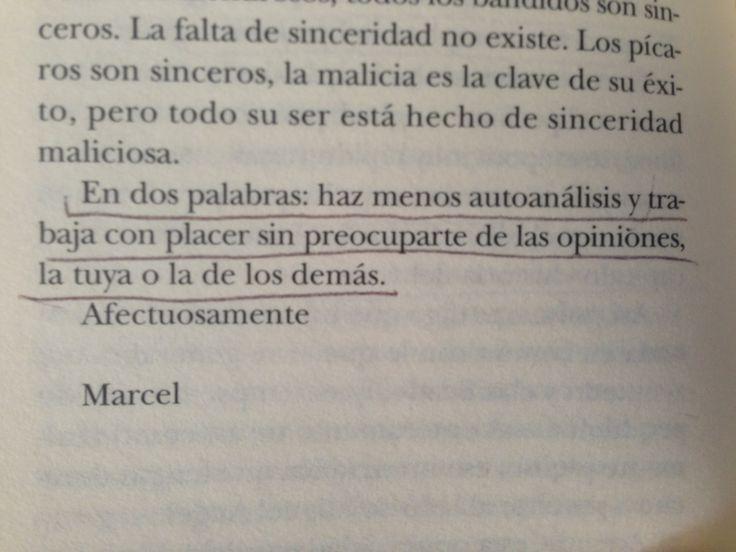 Marcel Duchamp, en una carta.