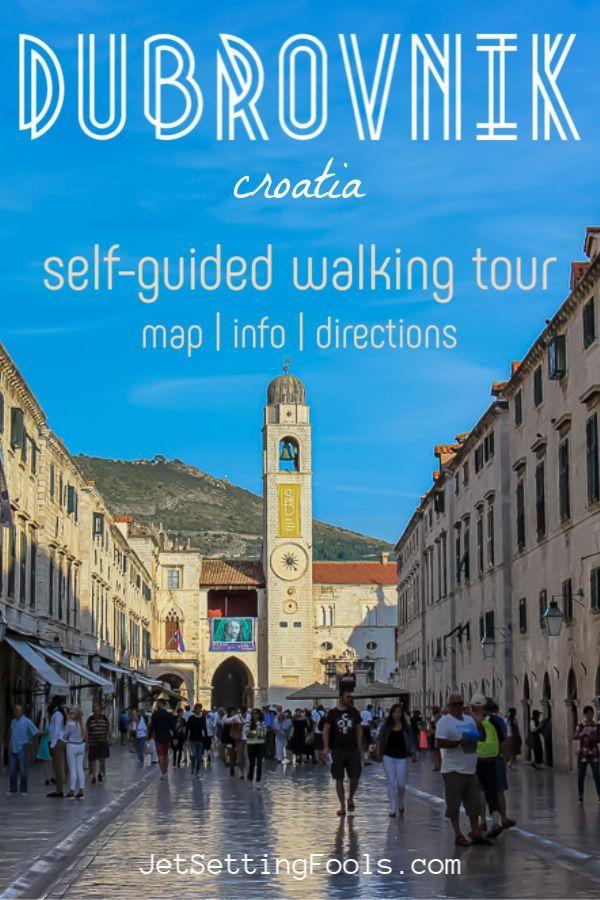 Dubrovnik Walking Tour Self Guided Dubrovnik Sightseeing Jetsetting Fools Europe Travel Europe Travel Guide Travel