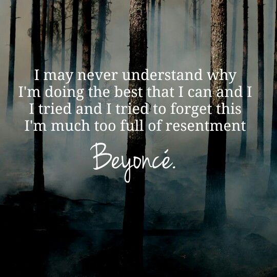 Beyonce resentment quote