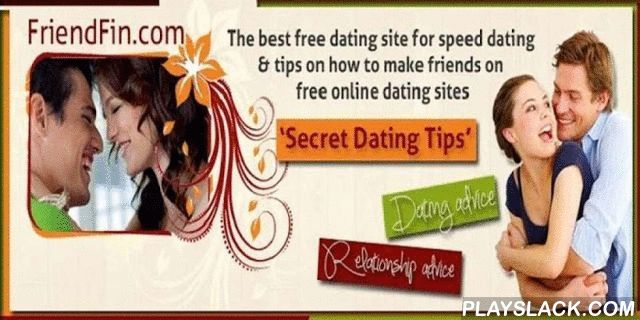 Free Online Dating Site App  Android App - playslack.com , Founded in 2009, http://www.FriendFin.com is a completely free dating site app that helps people find others with whom they are compatible and who are also looking for friendship or love. Unlike other supposedly free online dating sites, FriendFin is 100% free dating app with no hidden fees. You won't ever be asked to pay to see your matches, to update your profile or to read messages from other users. If you've tried Internet dating…